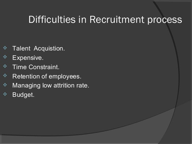 Recruitment selection-process-methods-and-steps ...