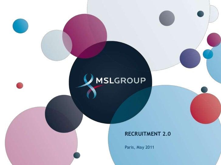 Recruitment 2.0<br />Paris, May 2011<br />