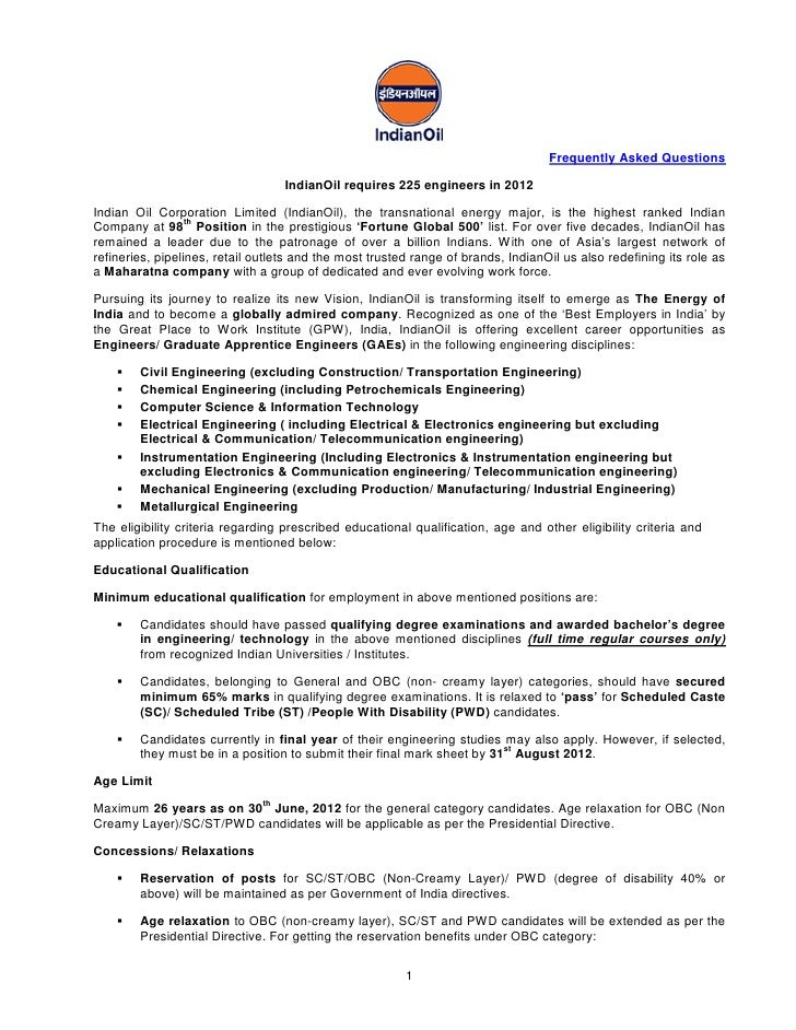 Frequently Asked Questions                                    IndianOil requires 225 engineers in 2012Indian Oil Corporati...