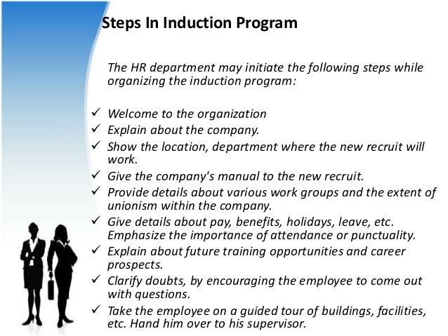 Employee induction.