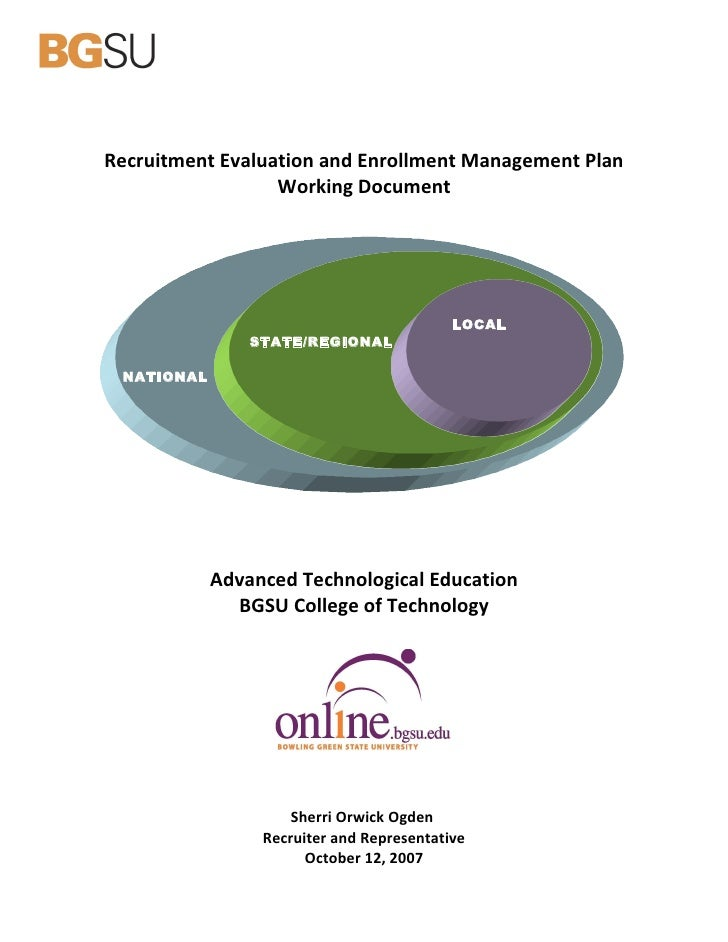 Recruitment Evaluation and Enrollment Management Plan                   Working Document                                  ...