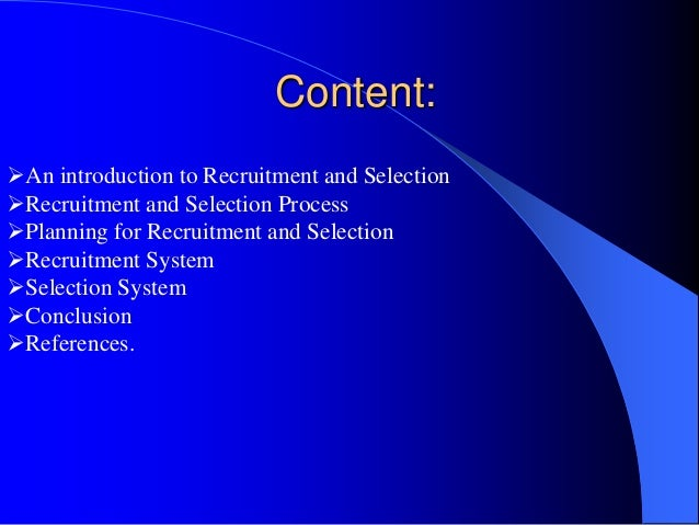 pespsico recruitment and selection planning Each position requires a documented recruitment plan which is approved by the  organizational unit.