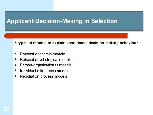 Selection and decision making recruitment