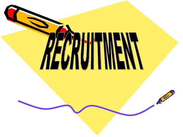 MEANING AND DEFINITION OF RECRUITMENT • Recruitment is the discovering of potential applicants for actual or anticipated o...