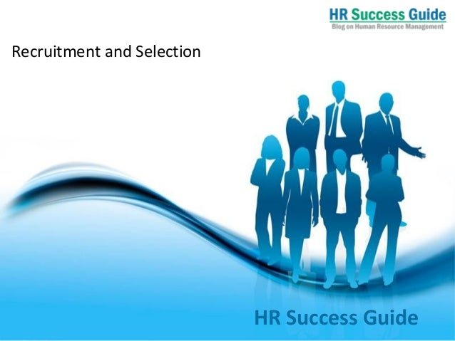 Free Powerpoint Templates Page 1HR Success Guide Recruitment and Selection
