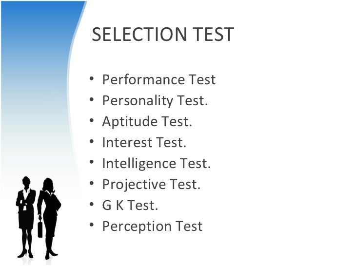 intelligence testing and the job selection Third one was for a job and it was the most pathetic test i have ever seen or heard   there's no silver bullet, or test score, that will validate somebody's selection.