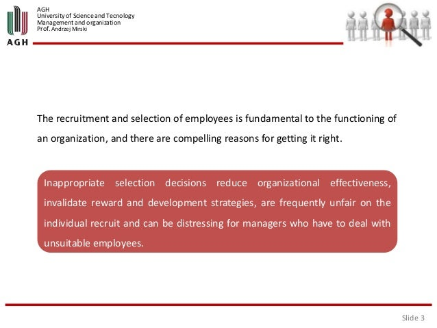 an analysis of dealing with the premises of the practice of recruitment and selection Recruitment and selection process and  conducted the meta analysis to describe different selection  policy and practice in recruitment and selection .
