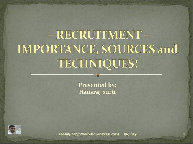 Recruitment – importance, sources & techniques!
