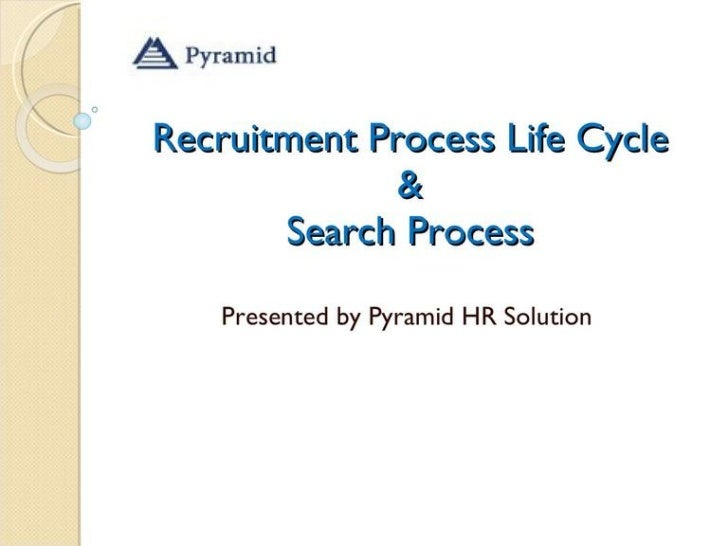 Recruitment life cycle process complete