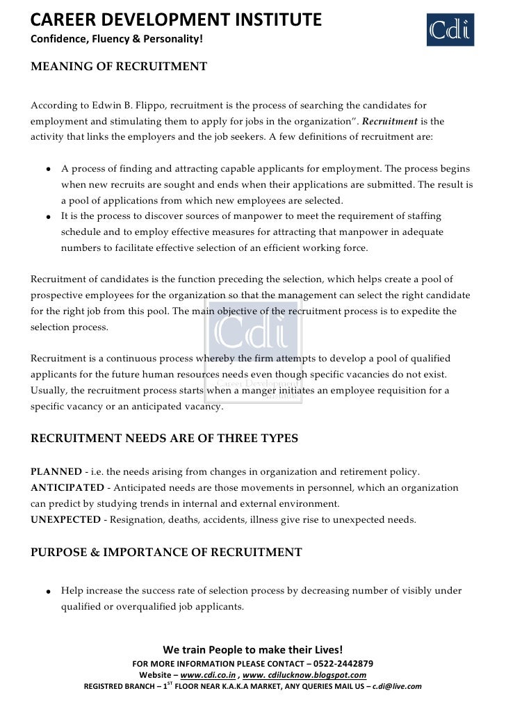 CAREER DEVELOPMENT INSTITUTE Confidence, Fluency & Personality!  MEANING OF RECRUITMENT   According to Edwin B. Flippo, re...
