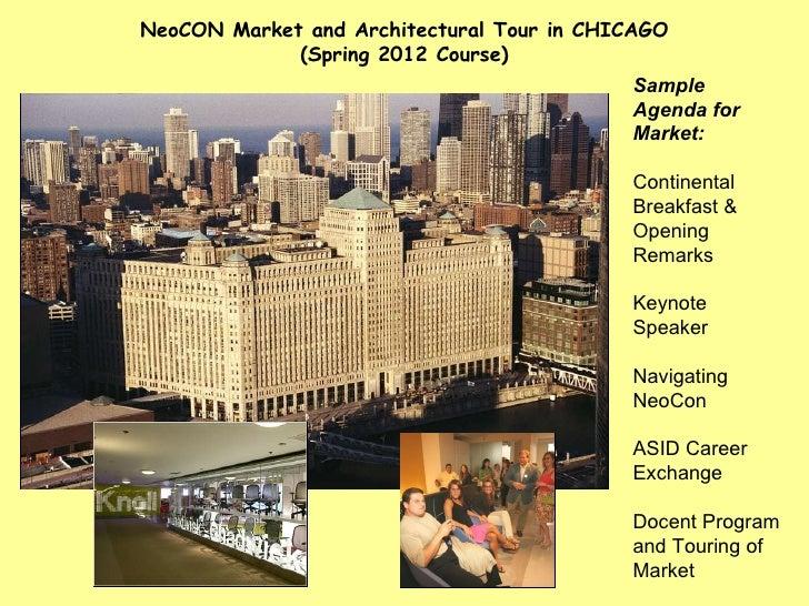 Sample Agenda for Market: Continental Breakfast & Opening Remarks Keynote Speaker Navigating NeoCon ASID Career Exchange  ...