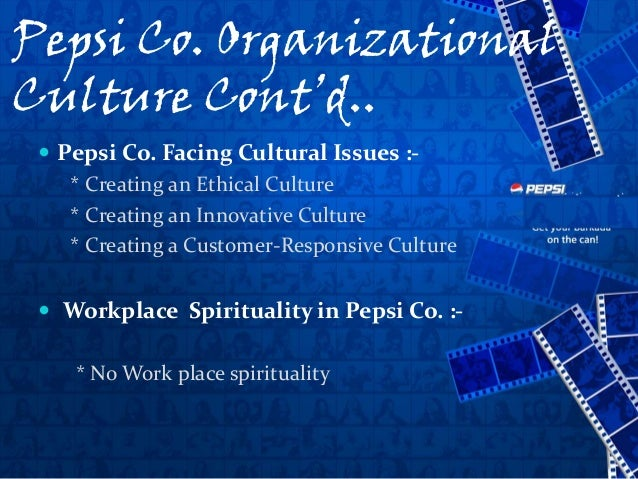 pepsi co and ethical issues Pepsico, inc is an american multinational food, snack, and beverage  corporation  on water usage in a country where water shortages are a  perennial issue  pepsico's journey toward an ethical and socially  responsible culture.