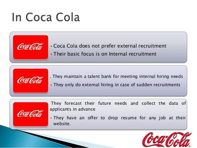 Recruitment Amp Selection By Coca Cola Co