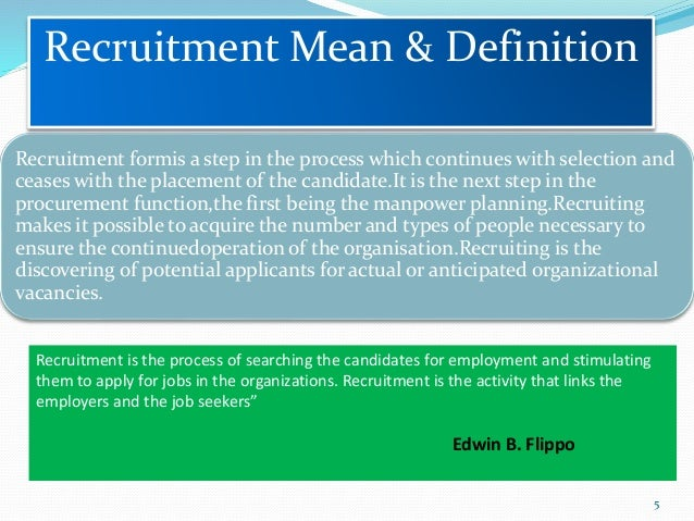 recruitment and selection definition Recruitment and selection for startups: key steps to hire the best  recruitment:  attracting a pool of qualified candidates  define the job.
