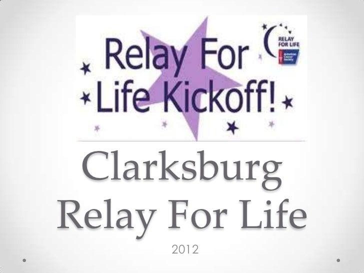ClarksburgRelay For Life      2012
