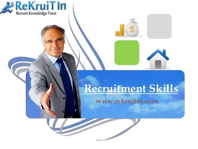 Recruitment Skills www.rekruitin.com