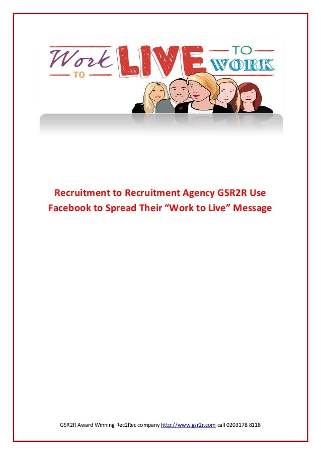Recruitment to Recruitment Agency GSR2R Use Facebook to ...
