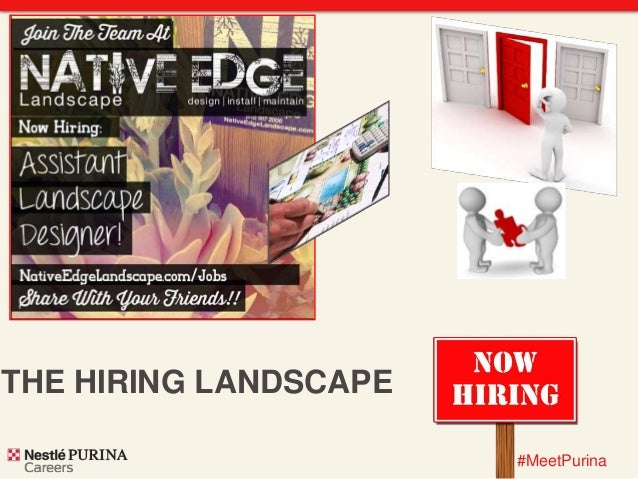 #MeetPurina  THE HIRING LANDSCAPE