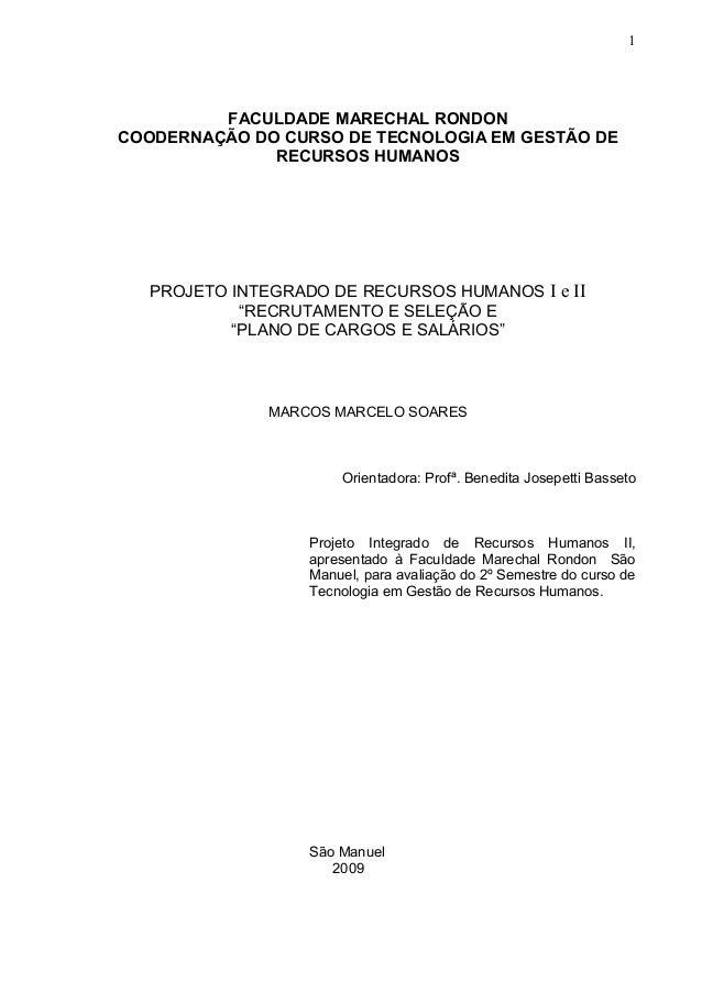 b14c9cf3bf 1 FACULDADE MARECHAL RONDON COODERNAÇÃO DO CURSO DE TECNOLOGIA EM GESTÃO DE RECURSOS  HUMANOS PROJETO INTEGRADO ...