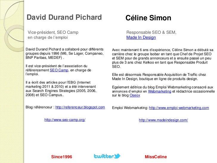 Recrutement SEO  @missceline & @since1996  SMX Paris 2011 Slide 2