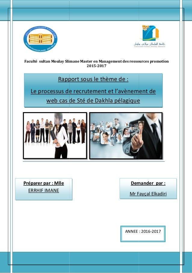 Faculté sultan Moulay Slimane Master en Management des ressources promotion Rapport sous le thème de Le processus de web c...