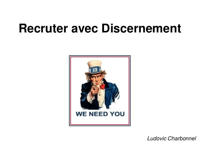 Recruter avec DiscernementLudovic Charbonnel