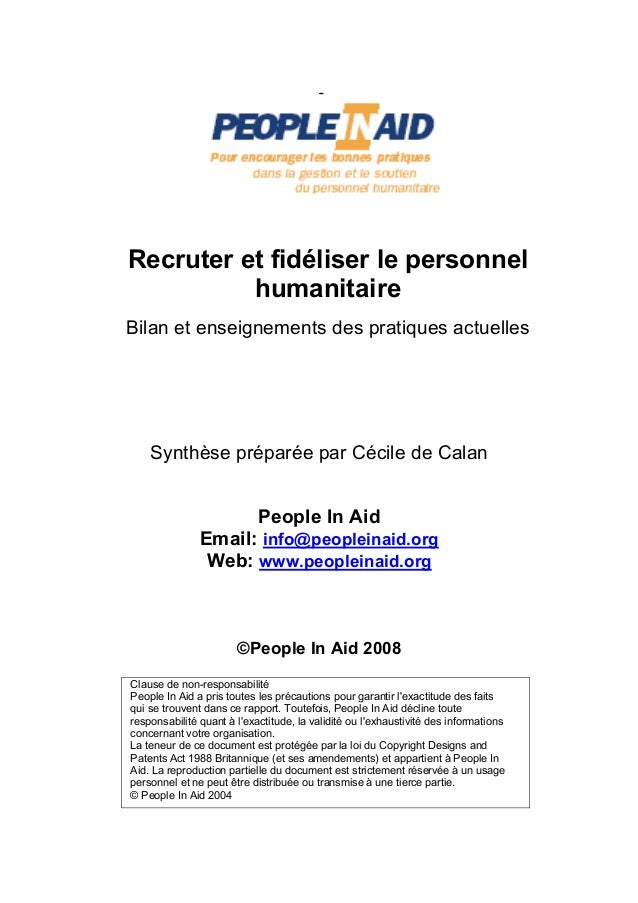 Recruter et fidéliser le personnel  humanitaire  Bilan et enseignements des pratiques actuelles  Synthèse préparée par Céc...