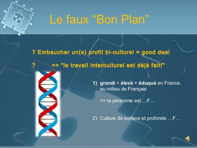 """Le faux """"Bon Plan""""? Embaucher un(e) profil bi-culturel = good deal?     => """"le travail interculturel est déjà fait!""""      ..."""