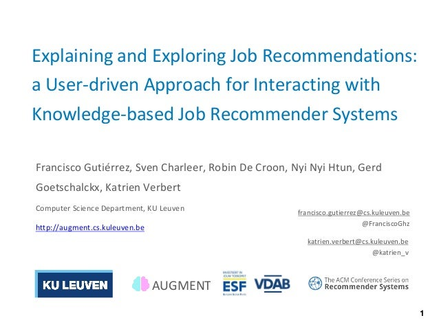 Explaining and Exploring Job Recommendations: a User-driven Approach for Interacting with Knowledge-based Job Recommender ...