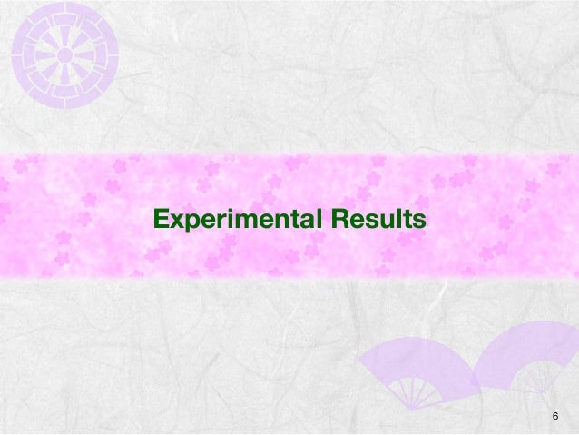 Experimental Results  6