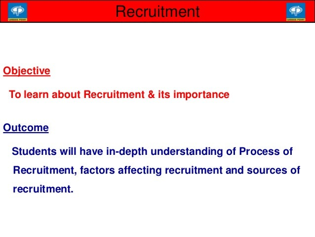 factors affecting recruitment and training in Recruitment, selection and resourcing talent is a highly effective course providing an overview of the recruitment, selection and resourcing process, including preparation for, and practical experience of, conducting interviews.