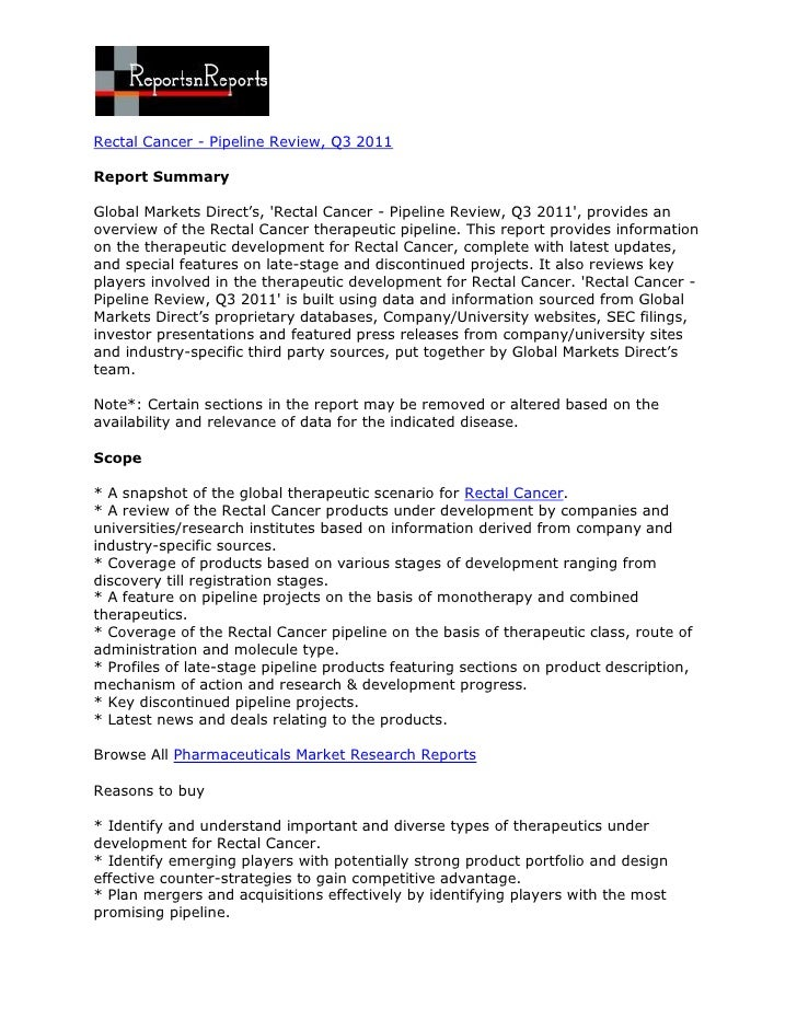 Rectal Cancer - Pipeline Review, Q3 2011Report SummaryGlobal Markets Direct's, Rectal Cancer - Pipeline Review, Q3 2011, p...
