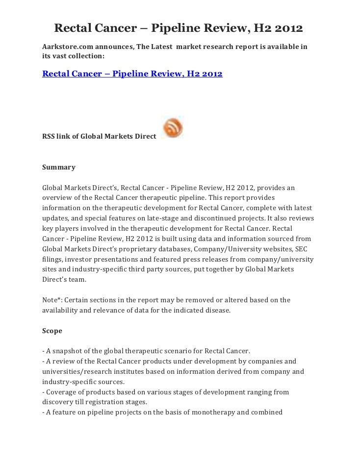 Rectal Cancer – Pipeline Review, H2 2012Aarkstore.com announces, The Latest market research report is available inits vast...