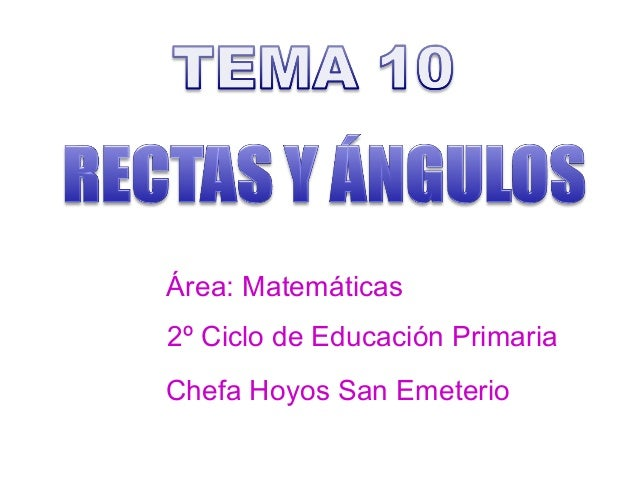 Área: Matemáticas2º Ciclo de Educación PrimariaChefa Hoyos San Emeterio