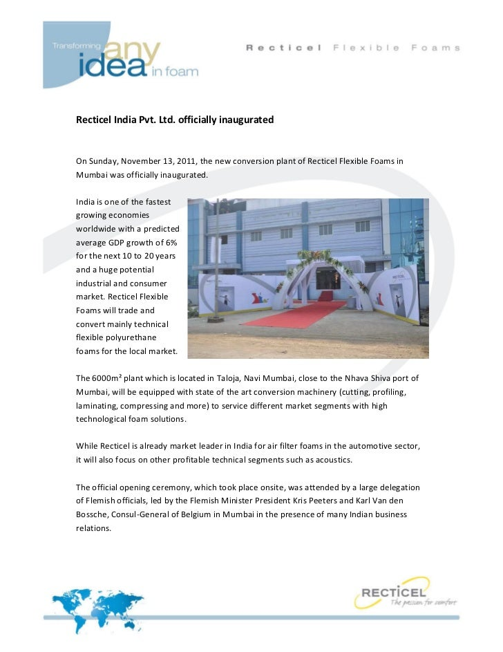 Recticel India Pvt. Ltd. officially inauguratedOn Sunday, November 13, 2011, the new conversion plant of Recticel Flexible...