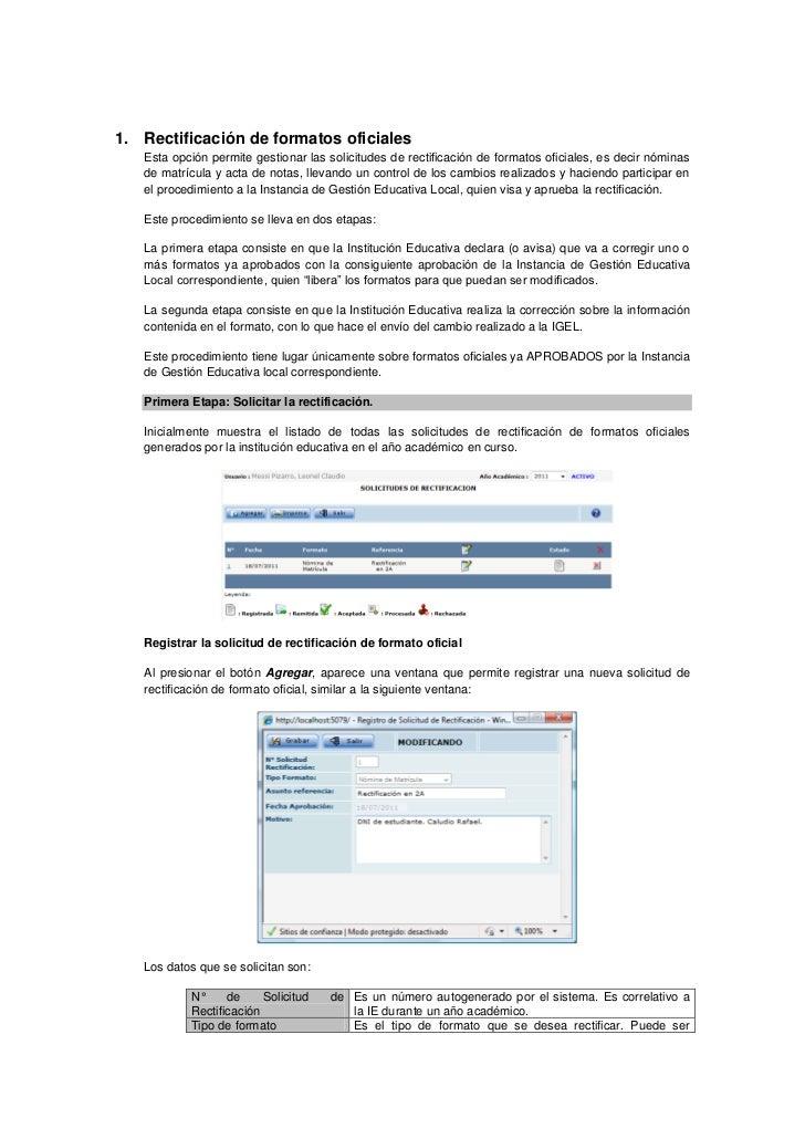 1. Rectificación de formatos oficiales   Esta opción permite gestionar las solicitudes de rectificación de formatos oficia...