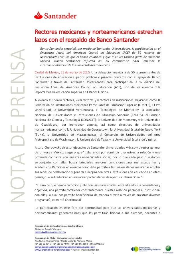 Rectores mexicanos y norteamericanos estrechan lazos con el respaldo de Banco Santander Banco Santander respaldó, por medi...