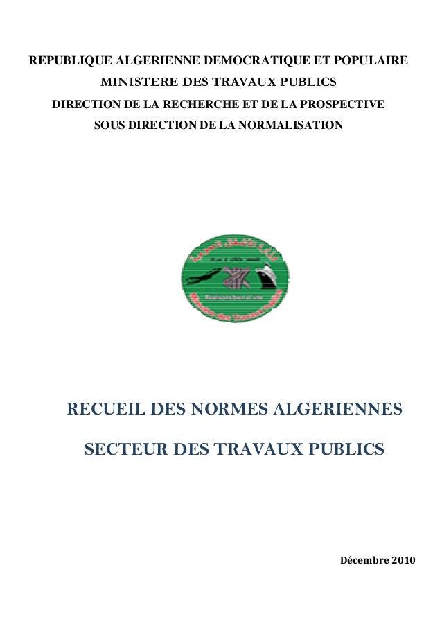 REPUBLIQUE ALGERIENNE DEMOCRATIQUE ET POPULAIRE MINISTERE DES TRAVAUX PUBLICS DIRECTION DE LA RECHERCHE ET DE LA PROSPECTI...