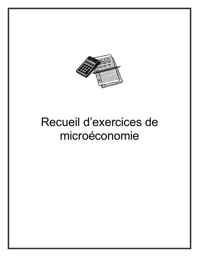 Recueil d'exercices de microéconomie