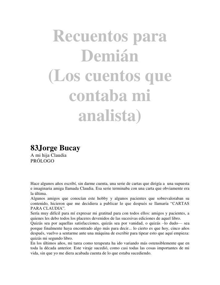 Recuentos para               Demián          (Los cuentos que             contaba mi              analista)83Jorge BucayA ...