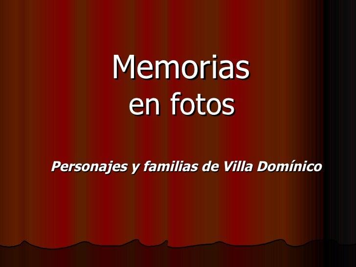 Memorias   en fotos Personajes y familias de Villa Domínico