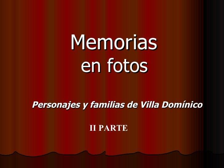 Memorias   en fotos Personajes y familias de Villa Domínico II PARTE