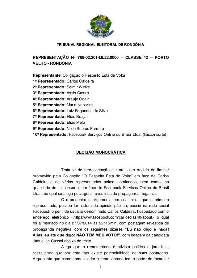 TRIBUNAL REGIONAL ELEITORAL DE RONDÔNIA 1 REPRESENTAÇÃO Nº 769-02.2014.6.22.0000 – CLASSE 42 – PORTO VELHO - RONDÔNIA Repr...