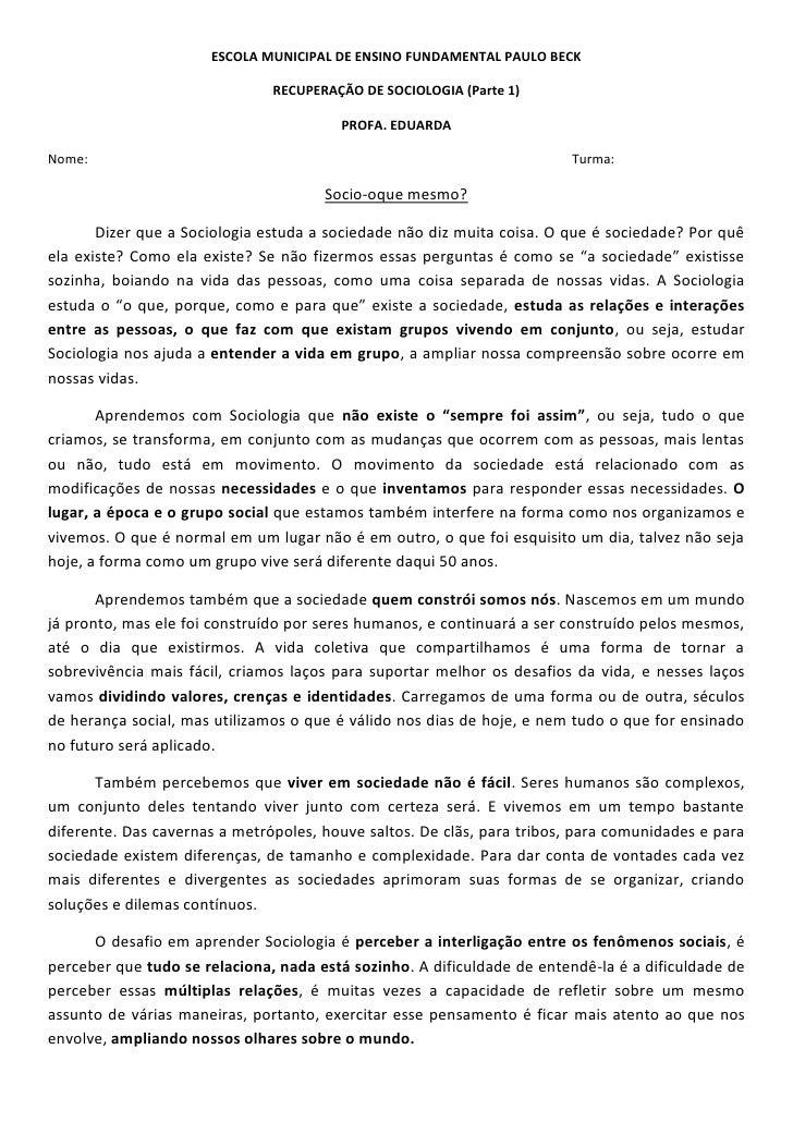 ESCOLA MUNICIPAL DE ENSINO FUNDAMENTAL PAULO BECK                               RECUPERAÇÃO DE SOCIOLOGIA (Parte 1)       ...