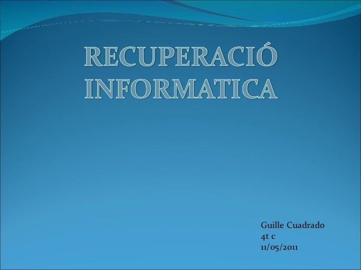 Guille Cuadrado 4t c 11/05/2011