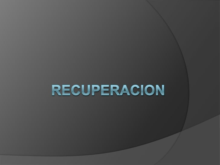 Recuperacion<br />