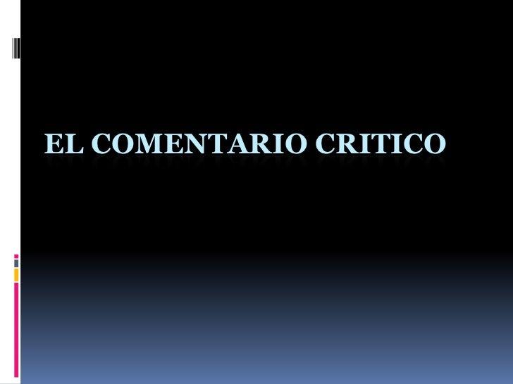 EL COMENTARIO CRITICO<br />