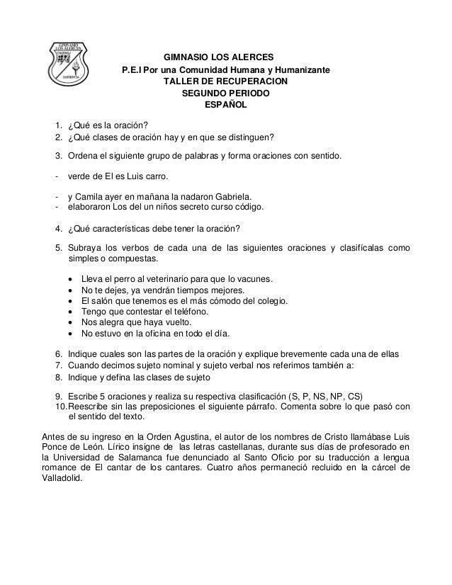 GIMNASIO LOS ALERCES P.E.I Por una Comunidad Humana y Humanizante TALLER DE RECUPERACION SEGUNDO PERIODO ESPAÑOL 1. ¿Qué e...
