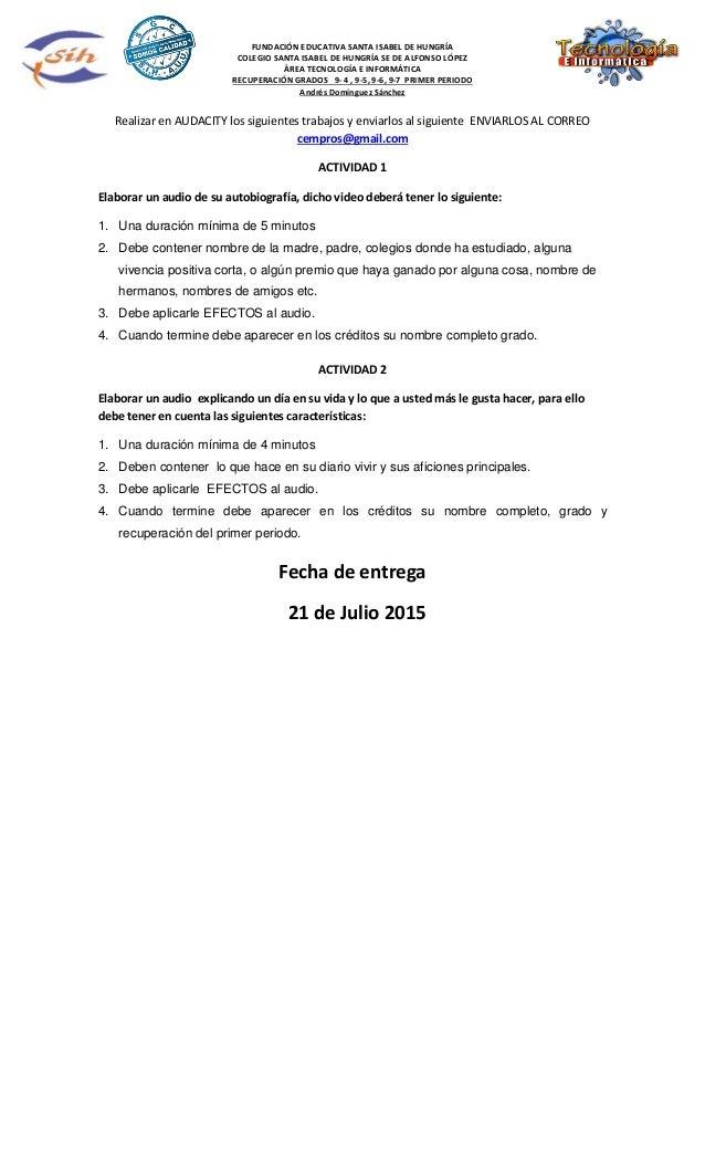 FUNDACIÓN EDUCATIVA SANTA ISABEL DE HUNGRÍA COLEGIO SANTA ISABEL DE HUNGRÍA SE DE ALFONSO LÓPEZ ÁREA TECNOLOGÍA E INFORMÁT...