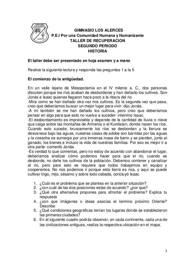 1 GIMNASIO LOS ALERCES P.E.I Por una Comunidad Humana y Humanizante TALLER DE RECUPERACION SEGUNDO PERIODO HISTORIA El tal...